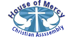 House of Mercy Christian Assembly